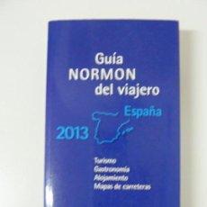 Libros de segunda mano: GUÍA NORMON DEL VIAJERO. 2013 ESPAÑA. Lote 148751682