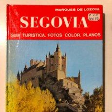 Libros de segunda mano: SEGOVIA. GUÍA TURÍSTICA - FOTOS COLOR - PLANOS. MARQUÉS DE LOZOYA. 1972. Lote 149341034