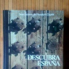 Libros de segunda mano: DESCUBRA ESPAÑA - SELECCIONES DEL READERS DIGEST. Lote 149747422