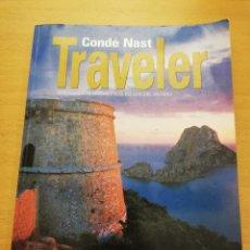 Libros de segunda mano: ISLAS BALEARES (CONDÉ NAST TRAVELER. DESCUBRE LOS LUGARES MÁS BELLOS DEL MUNDO). Lote 150143474