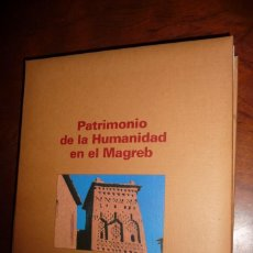 Libros de segunda mano: PATRIMONIO DE LA HUMANIDAD EN EL MAGREB. 1988,VV.AA. FOTOGRAFIA, 351 PP. 32X25. GAS NATURAL. Lote 150171126