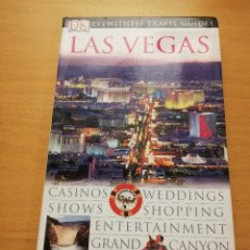 Libros de segunda mano: EYEWITNESS TRAVEL GUIDES. LAS VEGAS (THE GUIDES THAT SHOW YOU WHAT OTHERS ONLY TELL YOU). Lote 150307254