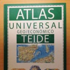 Libros de segunda mano: ATLAS UNIVERSAL GEO/ECONÓMICO (EDITORIAL TEIDE). Lote 150588870