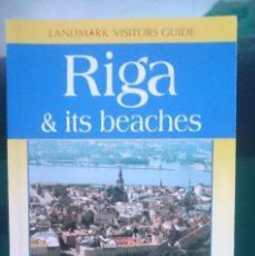 Libros de segunda mano: RIGA AND ITS BEACHES - GUIA DE RIGA LETONIA EN INGLES TOTALMENTE. Lote 150697494