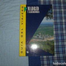 Libros de segunda mano: MADRID Y ALREDEDORES , GUIA DEL VIAJERO. Lote 150741158