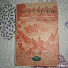 Libros de segunda mano: CAUTIVA DE ÁFRICA.MARY KINGSLEY;MONDADORI 2001. Lote 151209622