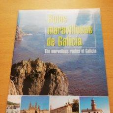 Libros de segunda mano: RUTAS MARAVILLOSAS DE GALICIA. THE MARVELLOUS ROUTES OF GALICIA. Lote 151251594
