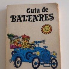 Libros de segunda mano: GUIA DE BALEARES DE PERE MOREY SERVERA 1977. Lote 151362458