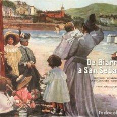 Libros de segunda mano: DE BIARRITZ A SAN SEBASTIÁN. DIBUJOS- GRABADOS- ILUSTRACIONES- OPINIONES.. Lote 151557690