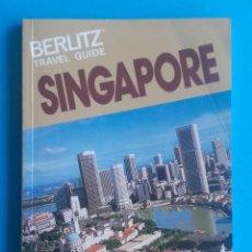 Libros de segunda mano: SINGAPORE. TRAVEL GUIDE. 1991-92 BERLITZ. PRECIO EN PÁGINA DE CORTESÍA. 128 PÁG. 10 X 14,5 CM. . Lote 151565494