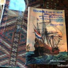 Libros de segunda mano: TESOROS BAJO EL MAR. FRANCISCO OJEDA. DIFÍCIL. RARO.. Lote 151571825