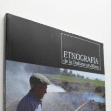 Libros de segunda mano: ETNOGRAFÍA DE LA DOÑANA SEVILLANA - LÓPEZ. Lote 151840728