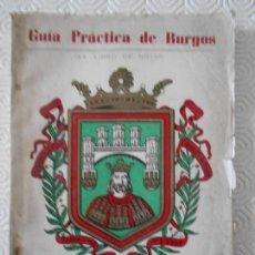 Libros de segunda mano: GUIA PRACTICA DE BURGOS. AÑO 1964. (XX LIBRO DE NOTAS). TAPA BLANDA. 186 PAGINAS. ILUSTRACIONES, ANU. Lote 151943690