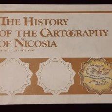 Libros de segunda mano: THE HISTORY OF THE CARTOGRAPHY OF NICOSIA - A AND J ED STYLIANOU - MUSEUM OF NICOSIA 1989. Lote 151988049