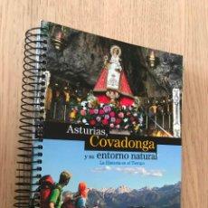Libros de segunda mano: ASTURIAS, COVADONGA Y SU ENTORNO NATURAL. LA HISTORIA EN EL TIEMPO. 2014. Lote 152294158