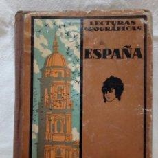 Libros de segunda mano: ECTURAS GEOGRÁFICAS ESPAÑA Y PORTUGAL (TERCERA EDICIÓN) AÑO 1934. Lote 152313554