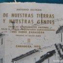 Libros de segunda mano: DE NUESTRAS TIERRAS Y NUESTRAS GENTES II, ANTONIO BELTRAN. ZARAGOZA.. Lote 152580662