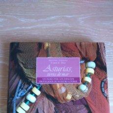 Libros de segunda mano: ASTURIAS TIERRA DE MAR.UN PASEO POR LOS ESPACIOS PROTEGIDOS DE NUESTRO LITORAL.ANTONIO VAZQUEZ. Lote 152883610