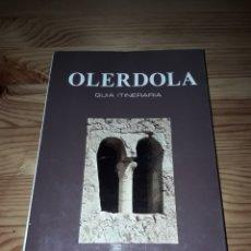 Libros de segunda mano: OLERDOLA GUIA ITINERARIA E RIPOLL PERELLÓ - PENEDES. Lote 152900802