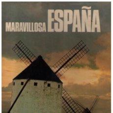 Libros de segunda mano: MARAVILLOSA ESPAÑA - AUTORES VARIOS. Lote 153101838
