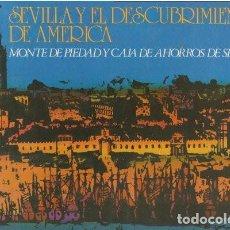 Libros de segunda mano: SEVILLA Y EL DESCUBRIMIENTO DE AMÉRICA - VVAA. Lote 153173522