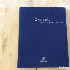 Libros de segunda mano: GALICIA, PROGRESS AND TRADITION. Lote 153536934