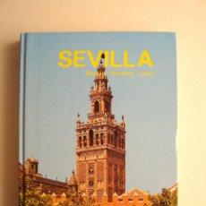 Libros de segunda mano: SEVILLA - GUÍA EVEREST EDICIÓN ESPAÑOLA A TODO COLOR - 1987. Lote 153664574