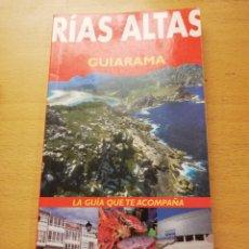 Libros de segunda mano: RÍAS ALTAS. A CORUÑA, COSTA DE LA MUERTE, AS MARIÑAS (GUIARAMA) ANAYA TOURING CLUB. Lote 153888078