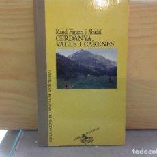 Libros de segunda mano: CERDANYA, VALLS I CARENES, MANEL FIGUERA, LLIBRE DE MOTXILLA, PUBLICACIONS L'ABADIA DE. Lote 153973450