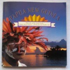 Libros de segunda mano: PAPUA NEW GUINEA. PAPUA NUEVA GUINEA. EL DORADO DEL PACIFICO SUR. EXPO 92. DEBIBL. Lote 154092574