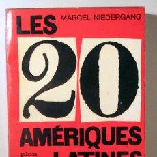Libros de segunda mano: NIEDERGANG, MARCEL - LES 20 AMÉRIQUES LATINES - PARIS 1962 - LIVRE EN FRANÇAIS.. Lote 154257777
