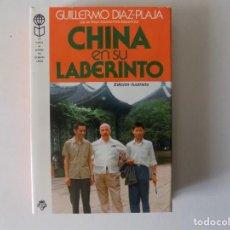 Libros de segunda mano: LIBRERIA GHOTICA. GUILLERMO DIAZ-PLAJA.CHINA EN SU LABERINTO. 1979.VUELTA AL MUNDO EN OCHENTA LIBROS. Lote 154350582