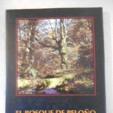 Libros de segunda mano: EL BOSQUE DE PELOÑO. JOSE ARIAS - ANGEL MATO. GRUPO DURO FELGUERA. AÑO 1997. TAPA DURA CON SOBRECUBI. Lote 154599526
