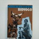 Libros de segunda mano: EN EL REINO DE LOS BIDYOGO. HUGO ADOLF BERNATZIK. EDITORIAL LABOR. TDK375. Lote 154748706