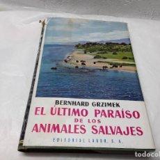 Libros de segunda mano: EL ÚLTIMO PARAÍSO DE LOS ANIMALES SALVAJES. Lote 155063578