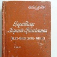 Libros de segunda mano: REPÚBLICAS HISPANO AMERICANAS. TOMO I. Nº 70. Lote 155078014