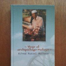 Libros de segunda mano: VIAJE AL ARCHIPIELAGO MALAYO, ALFRED RUSSEL WALLACE, BIBLIOTECA DEL VIAJERO ABC 24. Lote 155177850