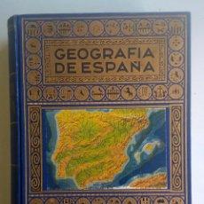 Libros de segunda mano: GEOGRAFÍA DE ESPAÑA,DE AGUSTÍN BLÁNQUEZ FRAILE - EDITORIAL RAMÓN SOPENA - AÑO 1943 (1ª EDICIÓN). Lote 155184886