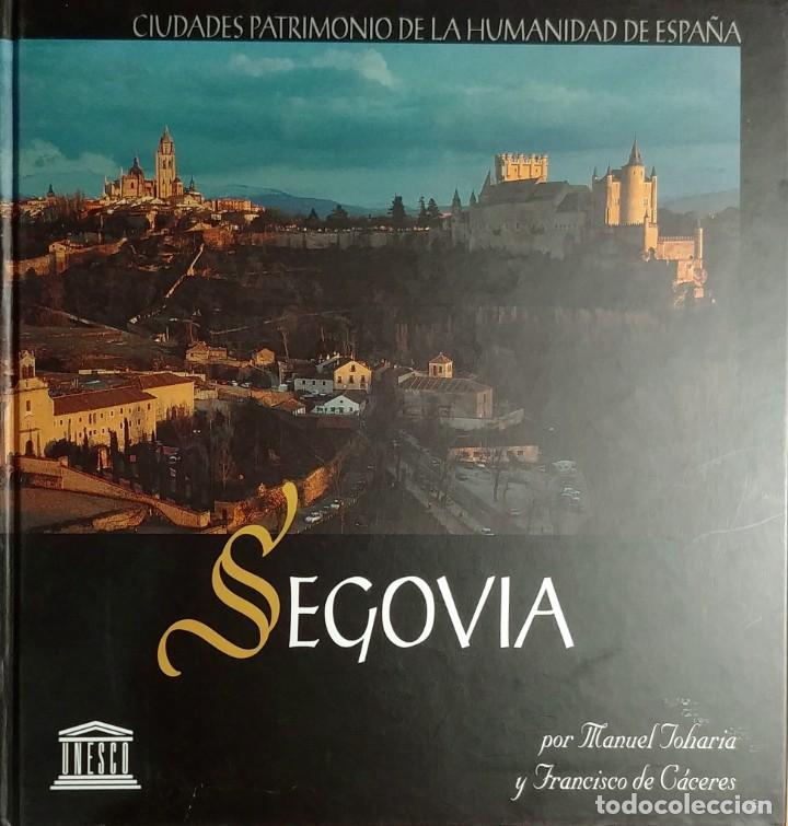 SEGOVIA, CIUDAD PATRIMONIO DE LA HUMANIDAD DE ESPAÑA / MANUEL TOHARIA, ETC. ARTEC, 2007. CON TARJETA (Libros de Segunda Mano - Geografía y Viajes)