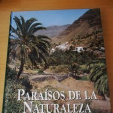 Libros de segunda mano: PARAÍSOS DE LA NATURALEZA. ISLAS CANARIAS (EDICIONES RUEDA). Lote 155260562