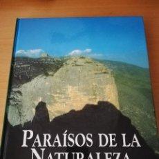 Libros de segunda mano: PARAÍSOS DE LA NATURALEZA. ARAGÓN, CATALUÑA (EDICIONES RUEDA). Lote 155260798