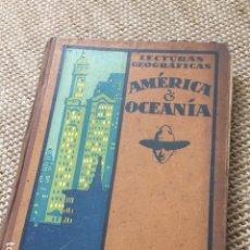 Libros de segunda mano: LECTURAS GEOGRÁFICAS, AMÉRICA Y OCEANÍA. Lote 155298502