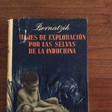 Libros de segunda mano - Viajes de exploración por las selvas de Indochina Bernatzik Labor - 155384462