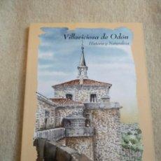 Libros de segunda mano: VILLAVICIOSA DE ODÓN - HISTORIA Y NATURALEZA - 150 PÁGINAS CON ILUSTRACIONES D60. Lote 155516990
