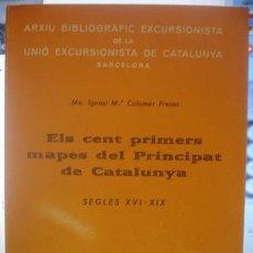 Libri di seconda mano: ELS CENT PRIMERS MAPES DEL PRINCIPAT DE CATALUNYA SEGLES XVI - XIX - PORTAL DEL COL·LECCIONISTA ****. Lote 155818402