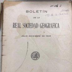 Libros de segunda mano: BOLETIN DE LA REAL SOCIEDAD GEOGRAFICA. SIN PORTADA. AÑO 1946. PAGS 239.. Lote 155924646