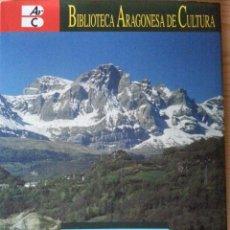 Libros de segunda mano: EL ALTO PIRINEO - E. MARTÍNEZ DE PISÓN - BIBLIOTECA ARAGONESA DE CULTURA, 10 - 2002. Lote 155993926