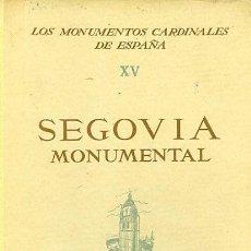 Libros de segunda mano: SEGOVIA MONUMENTAL. Lote 156311562