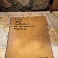 Libros de segunda mano: ATLAS IBERO-AMERICANO DE GEOGRAFIA MUNDIAL, TEIDE 1957, GRAN TAMAÑO 34 X 27 CM MUY ILUSTRADO. Lote 156632850