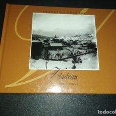 Libros de segunda mano: IMATGES I RECORDS , VILADRAU. Lote 156663178